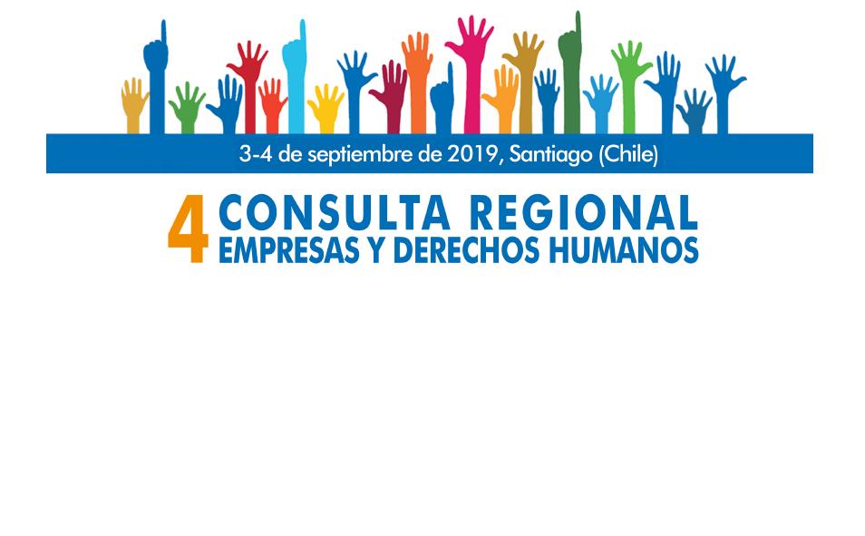 Cuarta Consulta Regional sobre Empresas y Derechos Humanos